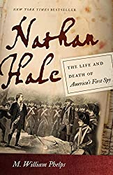Nathan Hale: The Life and Death of America's First Spy (English Edition)