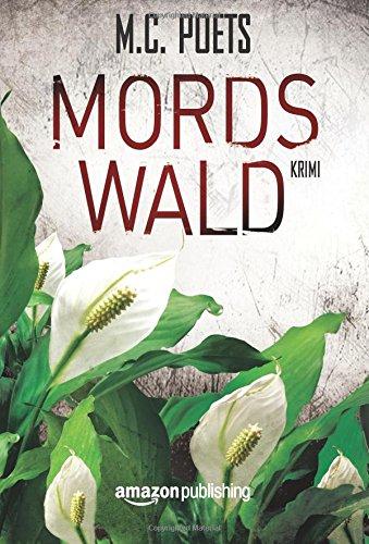 Buchseite und Rezensionen zu 'Mordswald' von M.C. Poets