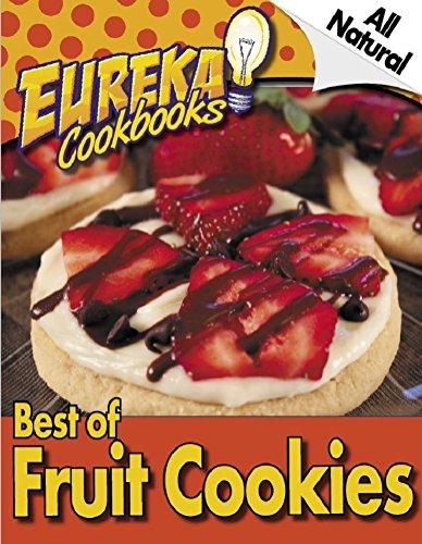 EUREKA! Cookbooks Best Of FRUIT COOKIES - VOLUME 1