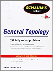 Schaums Outline of General Topology (Schaum's Outlines) by Seymour Lipschutz (2011-09-30)