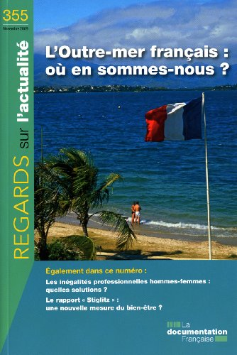 L'Outre-mer franais : o en sommes-nous ? (n.355 octobre 2009)