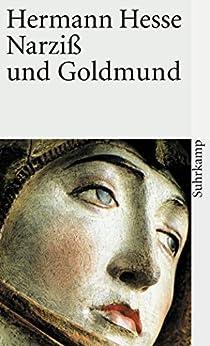 Narziß und Goldmund: Erzählung von [Hesse, Hermann]