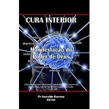 Cura Interior: Manifestação do Poder de Deus