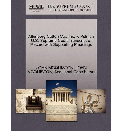 -allenberg-cotton-co-inc-v-pittman-us-supreme-court-transcript-of-record-with-supporting-pleadings-a