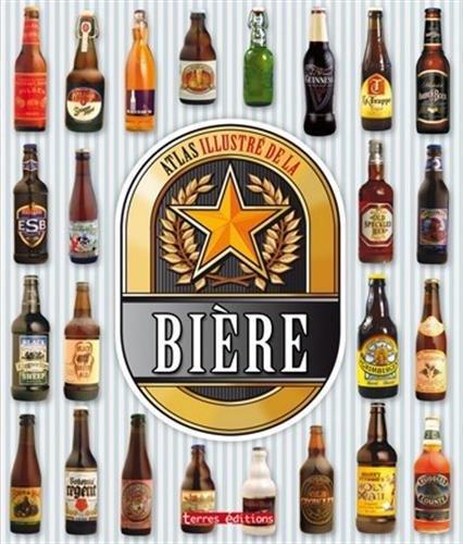 Atlas illustré de la bière par Collectif