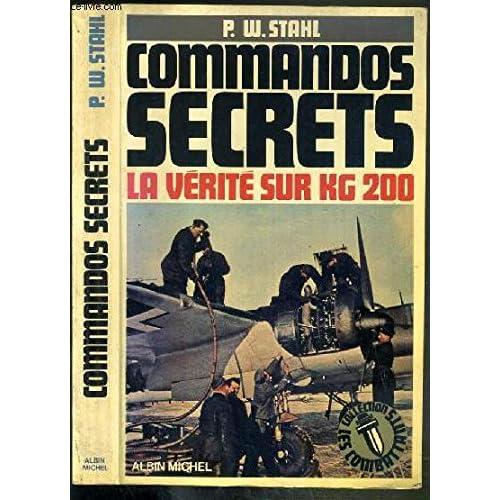 Commandos secrets - la vérité sur KG 200