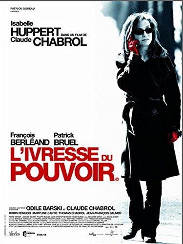 "Trunkenheit der Befugnis, Isabelle Huppert - 116 x 158 cm, Cinema ""- Anzeige"