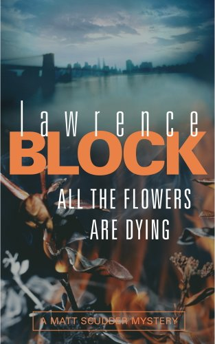 All The Flowers Are Dying (English Edition)