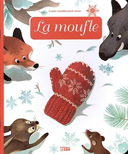 Minicontes classiques: La moufle - Dès 3 ans par Céline Bielak