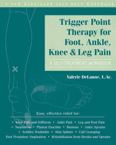 Read E Book Online Trigger Point Therapy For Foot Ankle Knee And Leg Pain A PDF