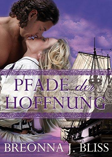 Pfade der Hoffnung: Band 1 der Historical-Romance-Saga Das Lächeln des Falken Test