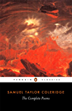 The Complete Poems of Samuel Taylor Coleridge (Penguin Classics)