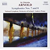 Arnold - Symphonies Nos. 7 and 8