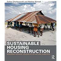 Sustainable Housing Reconstruction: Designing resilient housing after