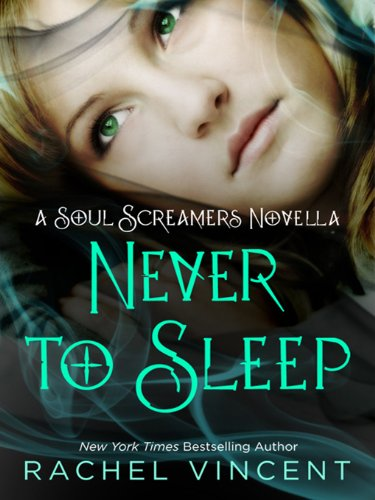 Never to Sleep (Soul Screamers)