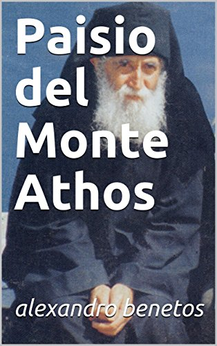 Paisio del Monte Athos por alexandro benetos