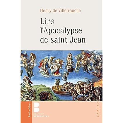 Lire l'Apocalypse de saint Jean (Cahiers de l'Ecole Cathédrale t. 46)