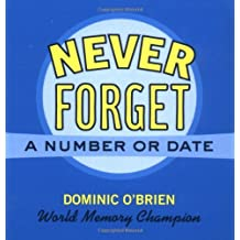 Never Forget a Number or Date by Dominic O'Brien (2002-07-01)