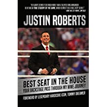 Best Seat in the House: Your Backstage Pass Through My WWE Journey (English Edition)