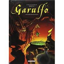 Garulfo, tome 1 : De mares en châteaux