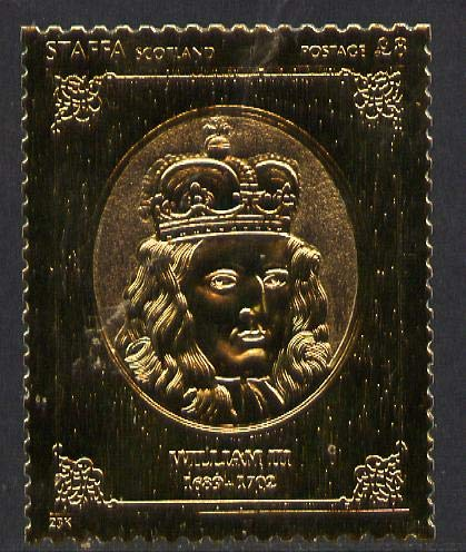 Staffa 1977 Monarchs £8 William III embossed in 23k gold foil with 12 carat white gold overlay (Rosen #495) u/m ROYALTY HISTORY JandRStamps