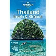 Lonely Planet Reiseführer Thailand Insel & Strände (Lonely Planet Reiseführer Deutsch)