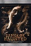 Bangkok Haunted (Uncut Version)