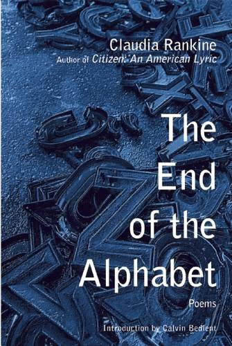 The End of the Alphabet por Claudia Rankine