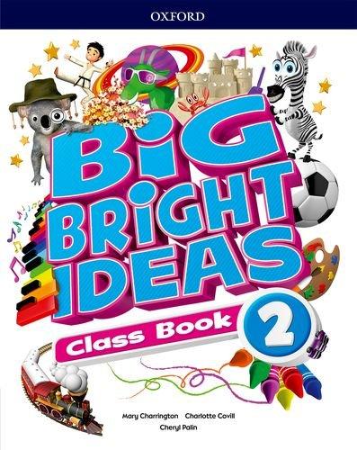 Big Bright Ideas 2. Class Book por Mary Charrington