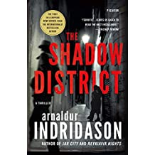 The Shadow District: A Thriller (The Flovent and Thorson Thrillers, Band 1)