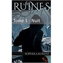 Ruines: Tome 1 - Nuit