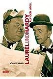 Laurel & Hardy auf dem Atoll: Auf den Spuren von Laurel und Hardys letztem Spielfilm
