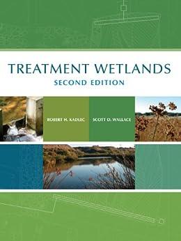 Treatment Wetlands, Second Edition par [Kadlec, Robert H., Wallace, Scott]