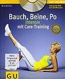 Bauch, Beine, Po intensiv mit Core-Training (GU Multimedia)