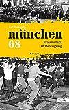 München 68: Traumstadt in Bewegung