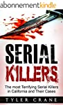 Serial Killers: The most Terrifying S...