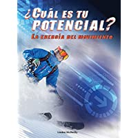 Cuál es tu potencial? /What is Your Potential: La Energia Del Movimiento /The Energy of Movement