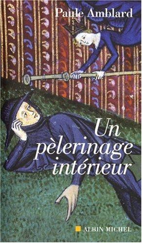 Un pélerinage intérieur par Paule Amblard