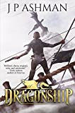 Dragonship: A standalone short story