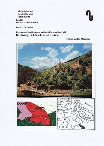Kaukasus / Das Königreich Kachetien-Heretien (Materialien zur Geschichte und Sozialkunde)