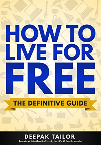 how-to-live-for-free-the-definitive-guide-english-edition