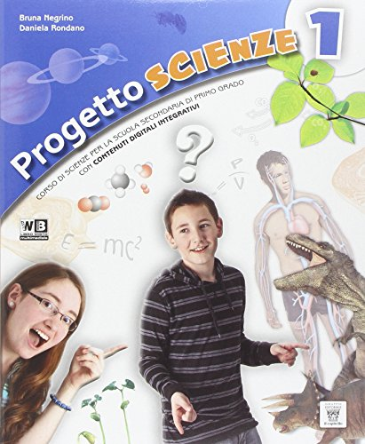 Progetto scienze. Per la Scuola media. Con e-book. Con espansione online: 1