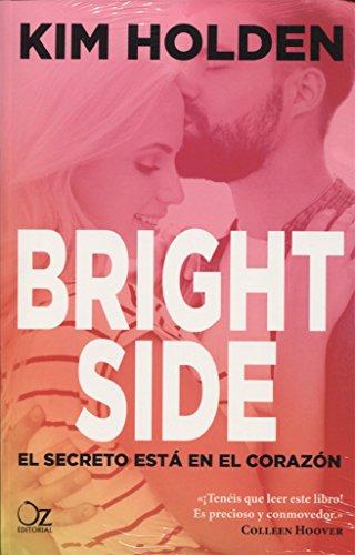 Bright side : el secreto está en el corazón
