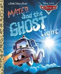 Cars: Mater and the Ghost Light (Little Golden Books (Random House))
