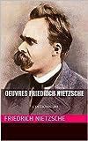 Oeuvres Friedrich Nietzsche (Par delà le bien et le mal, Aurore...) - EDITIONS JM - Format Kindle - 1,90 €