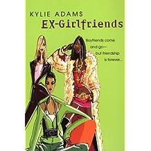 Ex-Girlfriends by Kylie Adams (2004-04-01)