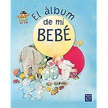 El álbum de mi bebé (LIBRO DEL BEBÉ)