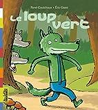 Belles Histoires: Le Loup Vert
