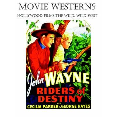 [(Movie Westerns: Hollywood Films the Wild, Wild West)] [Author: Howard John Reid] published on (December, 2005)