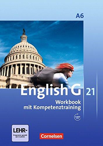 English G 21 - Ausgabe A / Abschlussband 6: 10. Schuljahr - 6-jährige Sekundarstufe I - Workbook mit Audio-Materialien